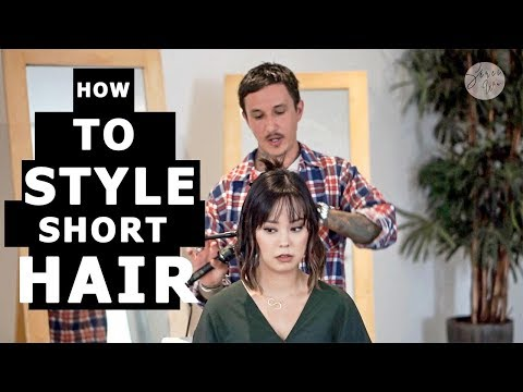 Short hair styles - HOW TO STYLE SHORT HAIR