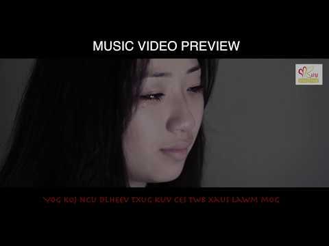 Hlub Ib Ntxee Ntuj Music Video Preview (видео)