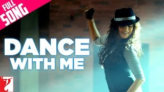 Dance With Me - Aaja Nachle