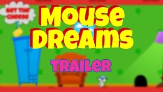 Mouse Dreams Trailer