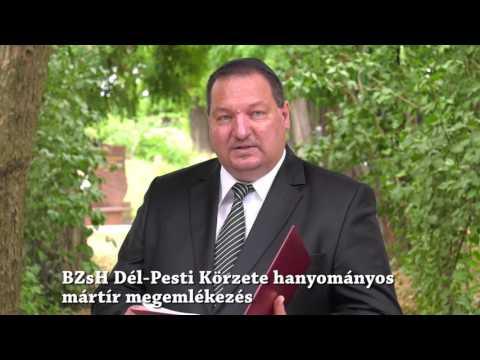 BZsH Dél-Pesti Körzete hanyományos mártír megemlékezései 2017. július 9.