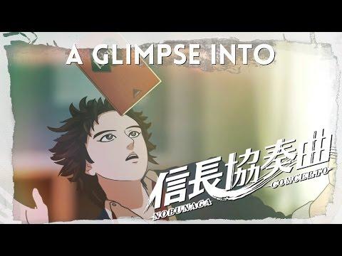 A Glimpse Into Nobunaga Concerto - 信長協奏曲
