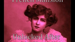 Video French Mansion Unlocked After 110 Years!!  - Part 1 MP3, 3GP, MP4, WEBM, AVI, FLV April 2018