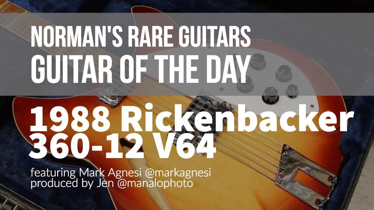 Norman's Rare Guitars – Guitar of the Day: 1988 Rickenbacker 360 12 V64