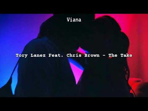 Tory Lanez Feat. Chris Brown - The Take [Tradução]
