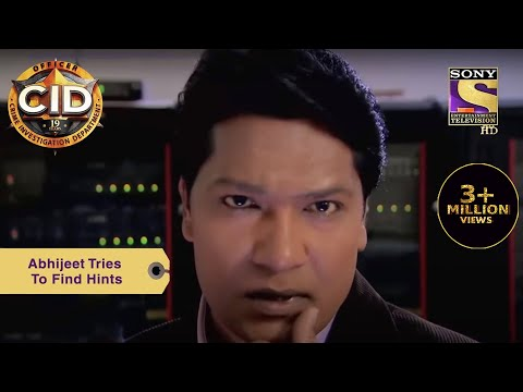 Your Favorite Character   Abhijeet Tries To Find Hints   CID (सीआईडी)   Full Episode