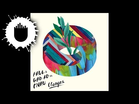changes - Buy the single here: http://smarturl.it/034qgj Faul & Wad Ad vs. Pnau - Changes (Cover Art) from Ultra Music Subscribe to Ultra Music - http://www.youtube.co...