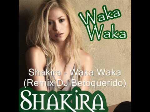 SHAKIRA – WAKA WAKA (ELECTRO HOUSE REMIX 2011 DJ BETOQUERIDO) HD