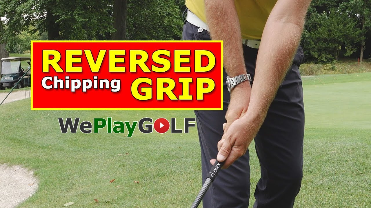 The reversed grip