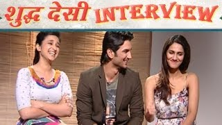Shuddh Desi Romance | Parineeti Chopra&Sushant Talk About Live In Relationships&Kissing Onscreen