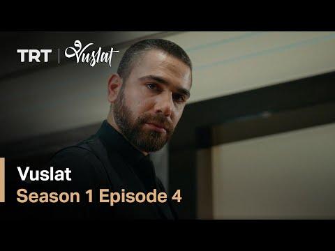 Vuslat - Season 1 Episode 4 (English Subtitles)