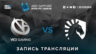Vici Gaming vs Liquid, AMD SAPPHIRE Dota PIT, game 2 [v1lat, GodHunt]
