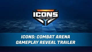 ICONS: Combat Arena – Gameplay Reveal