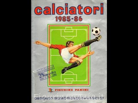 album figurine calciatori panini, stagione 1985-86!