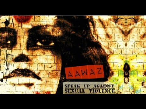 Aawaz - Speak Up Against Sexual Violence