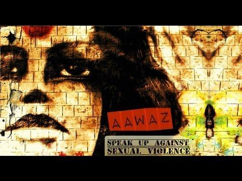 Aawaz - Speak Up Against Sexual Violence