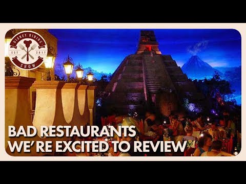 Bad Restaurants We're Excited to Review  Disney Dining Show  01/26/18