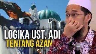 Video Begini LOGIKA Ust. Adi Hidayat Terkait AZAN 2X MP3, 3GP, MP4, WEBM, AVI, FLV Februari 2019