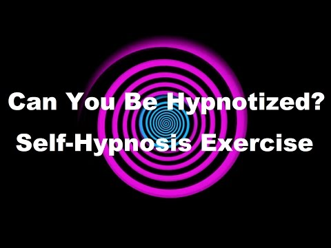 Can You Be Hypnotized? Self-Hypnosis Exercise