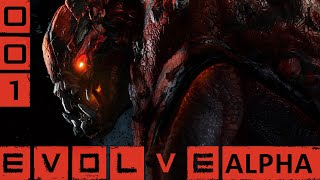 EVOLVE ALPHA #001 Gaming Late Night Special★ Let's Play Evolve Alpha [Deutsch]