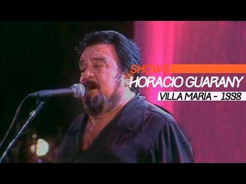 Horacio Guarany video Festival Villa María 1998 - Show Completo