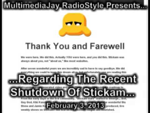 stickam - Stickam abruptly shut down not too long ago, but I can't say I didn't see that coming...