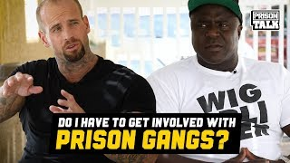Video Will you have to get involved in Prison Gangs? - Prison Talk 19.20 MP3, 3GP, MP4, WEBM, AVI, FLV Juli 2019