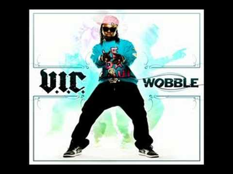 Wobble - DJ~Alex~Bonez Bringing you: V.I.C - Wobble Song was Produced by: MR. COLLIPARK.