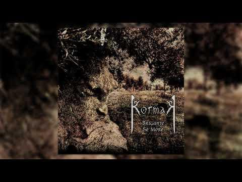 KormaK - Brigante Se More