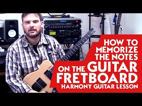 How to Memorize the Notes on the Guitar Fretboard – Harmony Guitar Lesson