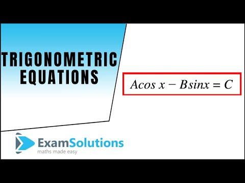 Trigonometry Equations: A cos x - B sin x = C Typ: ExamSolutions