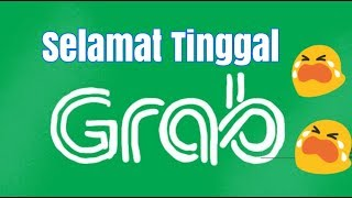Video SELAMAT TINGGAL GRAB MP3, 3GP, MP4, WEBM, AVI, FLV Desember 2018