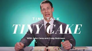 John Cena & Craig Robinson Make a Tiny Cake   Tiny Talk by Tastemade