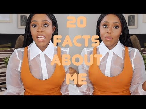 20 JUICY FACTS ABOUT ME