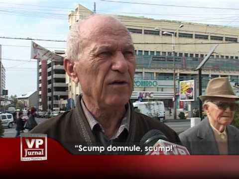 """""""Scump domnule, scump!"""""""