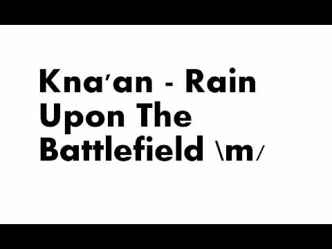 Tekst piosenki Kna'an - Rain Upon The Battlefield po polsku