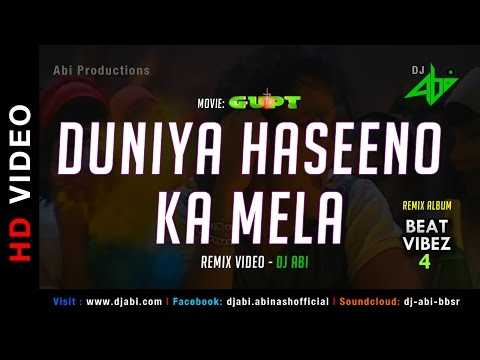 Duniya Haseeno Ka Mela - Video Mix - DJ Abi