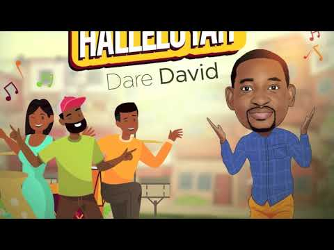 Halleluyah - Dare David ( Audio Only)