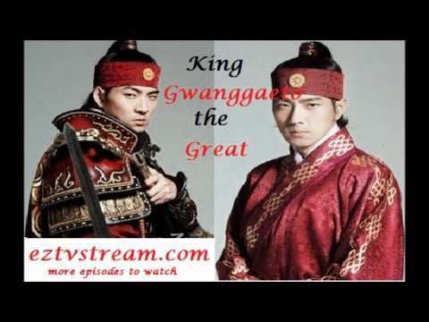 King Gwanggaeto The Great Episodes
