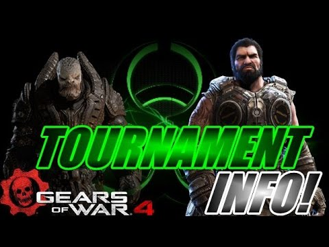 Gears of War 4 - Tournament Information