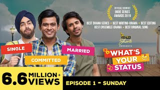 Video What's Your Status | Web Series | Episode1 - Sunday | Cheers! MP3, 3GP, MP4, WEBM, AVI, FLV Agustus 2018
