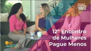 12º Encontro de Mulheres Pague Menos