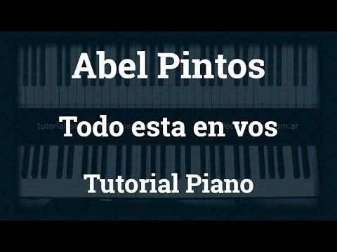 Abel Pintos – Todo esta en vos – Tutorial – Piano