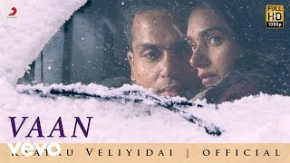 Vaan Varuvaan Official Audio Song