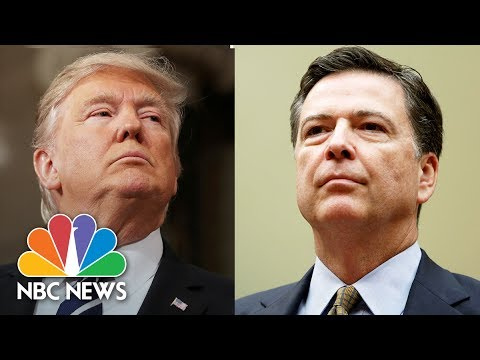 Timeline Of Headlines Between James Comey And Donald Trump | NBC News