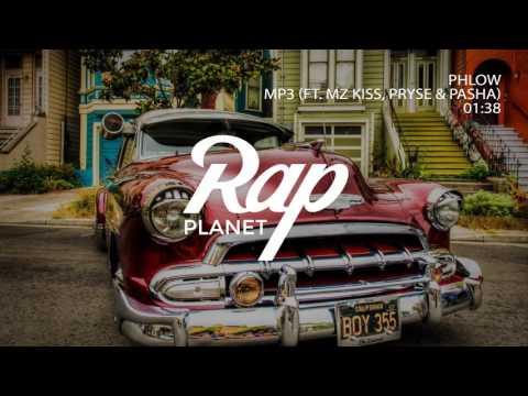 Phlow : MP3 (Feat Mz Kiss, Pryse & Pasha)