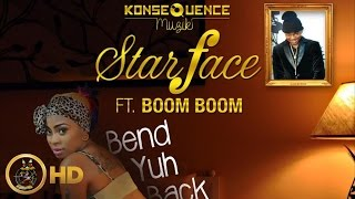 Download Lagu StarFace Ft. Boom Boom - Bend Yuh Back (Raw) April 2016 Mp3