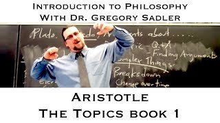 Intro To Philosophy:  Aristotle, Topics, Book 1