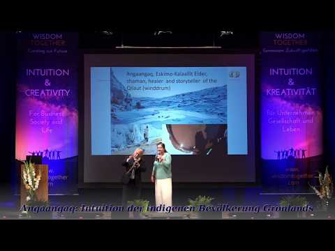 Intuition of the indigenous people in Greenland - Angaangaq - Wisdom Together Munich 2017 - Germ/Eng