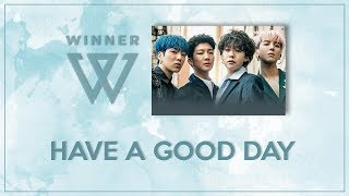[Karaoke + THAISUB/SUBTHAI] WINNER - HAVE A GOOD DAY (Korean Ver.)